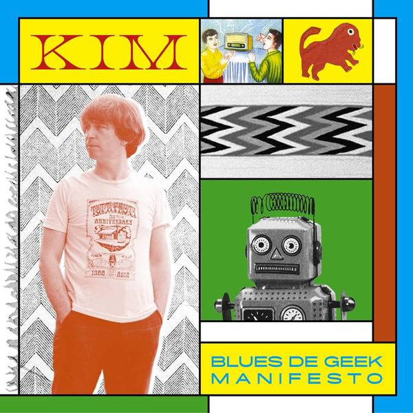 "KIM ""Blues de Geek Manifesto"""