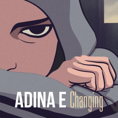 Adina E nous ensorcele avec Changing et son clip en animation