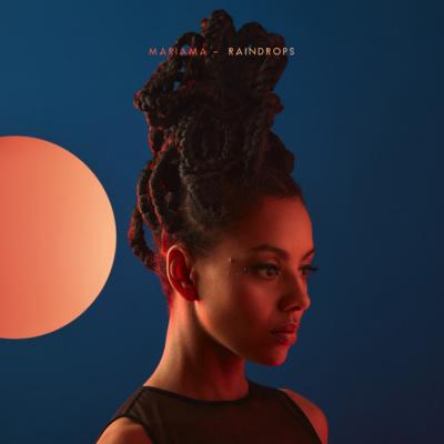 Mariama présente Raindrops, premier extrait de son album Love, Sweat and Tears