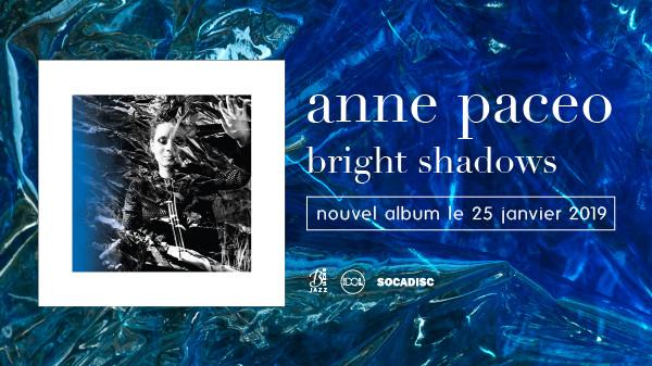 Anne Paceo dévoile un extrait de l'album Brigh Shadows