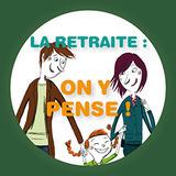 """Le retraite : on y pense!"" N° 1/4"
