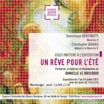 """""""Un Rêve pour l'Été"""" du 07 au 24 juillet 2011 à l'Espace des Blancs Manteaux."""
