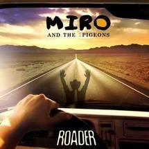 MIRO - Roader, sortie le 23 mai + Release Party