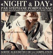 """STEPHANE POMPOUGNAC - La compilation """"Night & Day"""" est dans les bacs depuis lundi"""