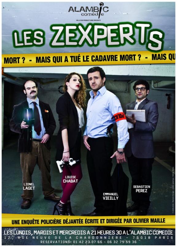 Les Zexperts dans Mais qui a tué le cadavre mort?