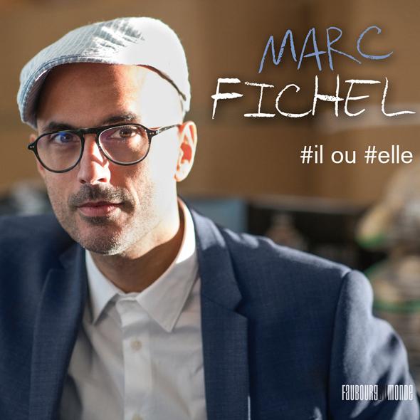 Marc Fichel, notre coup de coeur pop avec #Il ou #Elle