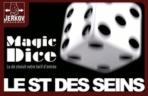 Soirée MAGIC DICE
