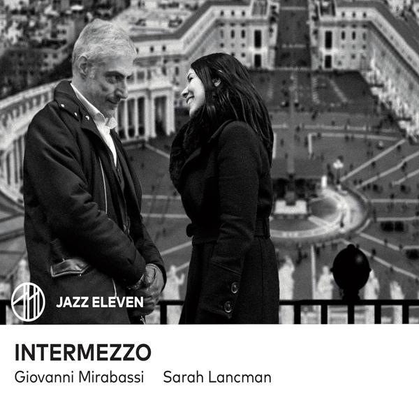 Sarah Lancman et Giovanni Mirabassi font du jazz à l'italienne avec Intermezzo