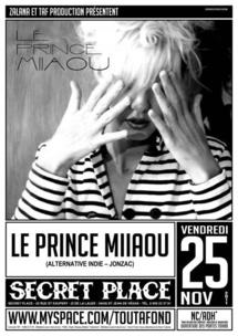 [25/11] LE PRINCE MIIAOU + SUPERBLOC + BENGAL @ SECRET PLACE