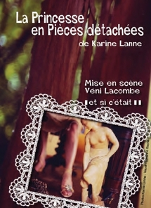 LA PRINCESSE EN PIECES DETACHEES