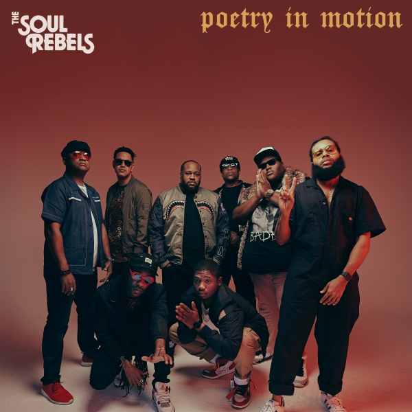 The Soul Rebels dévoile l'album Poetry In Motion