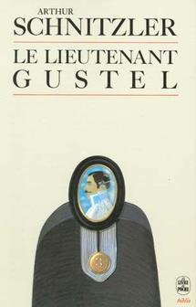 Soirée littéraire - Arthur Schnitzler, Le Sous-lieutenant Gustel