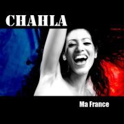 """Ma France"""", 1er titre de CHAHLA disponible sur Bya & en digital !"""