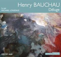 Michael Lonsdale lit Déluge d'Henry Bauchau