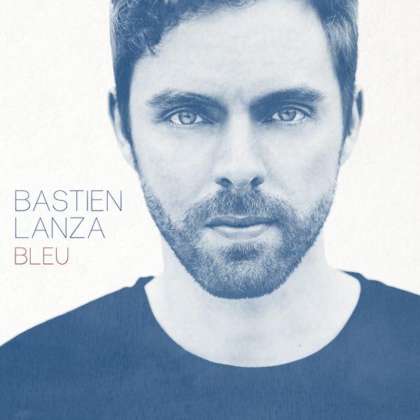 Bastien Lanza sort Viens et annonce l'album Bleu