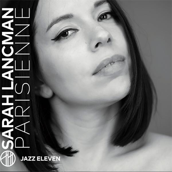 Sarah Lancman romantique avec l'album Parisienne