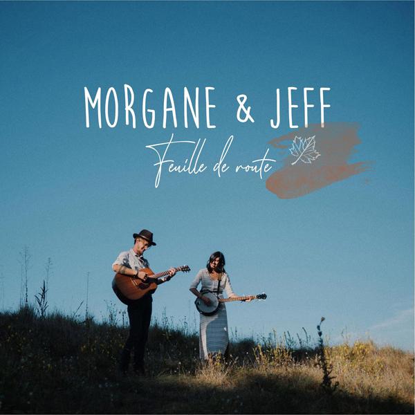 Morgane et Jeff en partance avec la vidéo de Feuille de Route