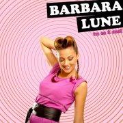 Barbara Lune, un tube sexy et acidulé