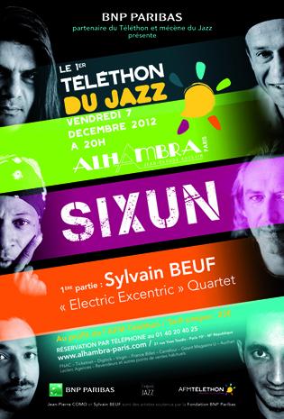 """SIXUN - 1ère partie : Sylvain BEUF """"Electric Excentric Quartet /"""