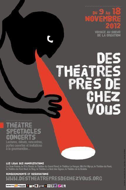 Des théâtres près de chez vous, voyage au coeur de la création / du 9 au 18 novembre