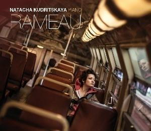 Sortie du disque Rameau de Natacha Kudritskaya