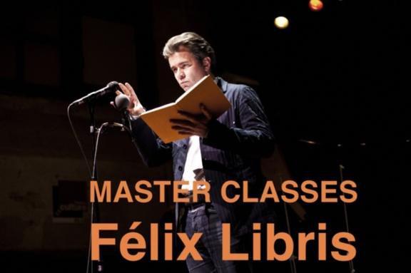 Master Classes Félix Libris: lectures commentées de ses plus grands succès