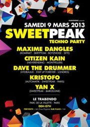 09/03/13 SWEETPEAK @Paris – Techno Party !