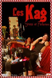Les Kag-Stress et Pailettes