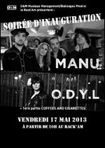Concert MANU (ex Dolly) + O.D.Y.L au Rack'am le 17 mai 2013