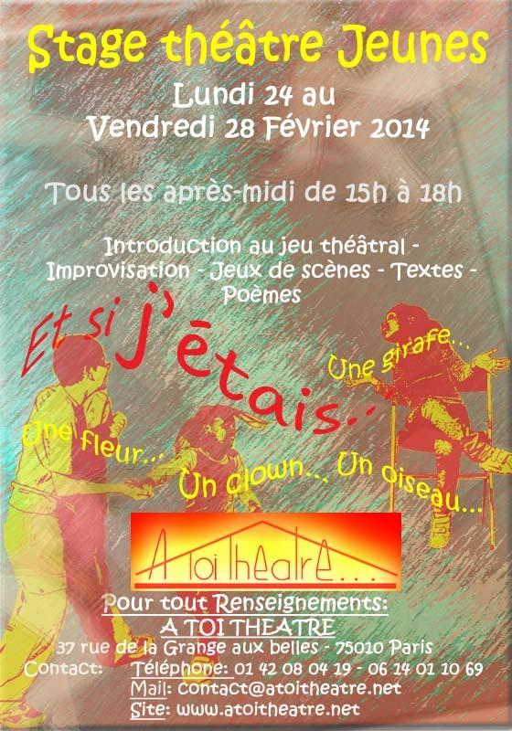 Stage de Théâtre Jeunes pendant les vacances d'Hiver du Lundi 24 au Vendredi 28 Février 2014