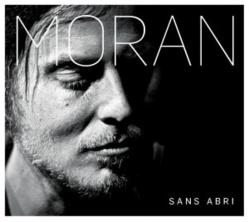 MORAN – SANS ABRI