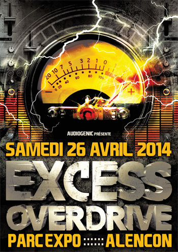 26/04/2014 - Alencon - EXCESS OVERDRIVE w/ Radium and more