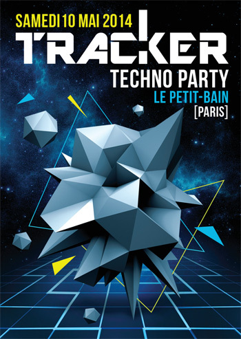 10/05/2014 Tracker : Techno Party w/Noisebuilder, Da Fresh, D'Jamency