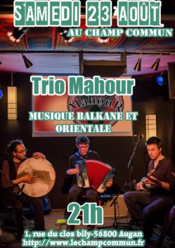 Samedi 23 août à 21h au Champ Commun à Augan (56800)- Musiques balkanes et orientales avec Trio Mahour