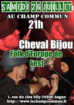 Samedi 26 juillet à 21 au Champ Commun- Folk d'Europe de l'Est avec Cheval Bijou
