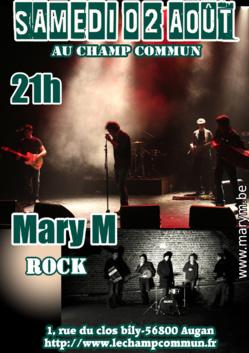 Samedi 02 Août à 21h au Champ Commun- Rock avec le groupe belge Mary M