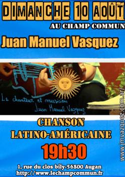 Dimanche 10 Août à 19h30 au Champ commun - musique latino-américaine avec Juan Manuel Vasquez