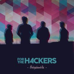 For the Hackers fait découvrir Babyshambles