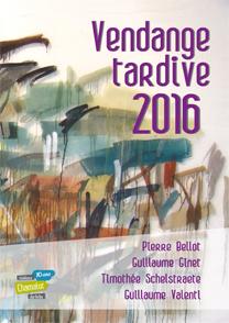 "Exposition ""Vendange tardive 2016"""