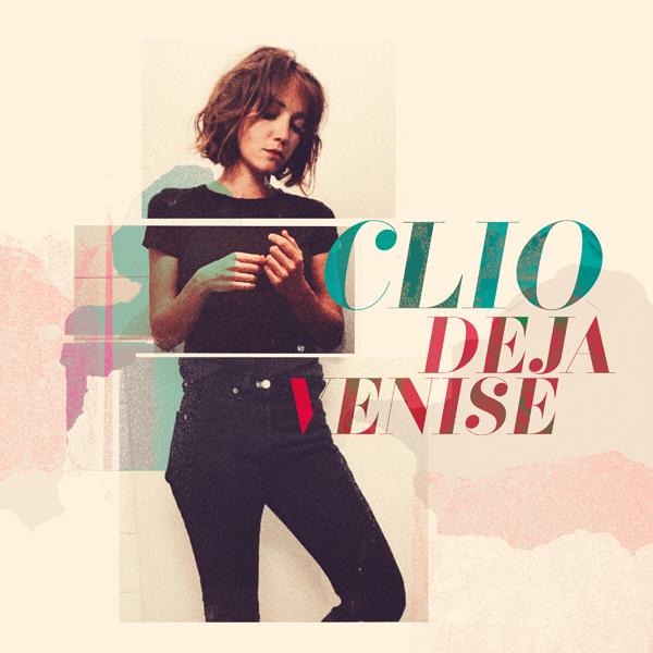 Clio sort un tube romantique et pop Déjà Venise