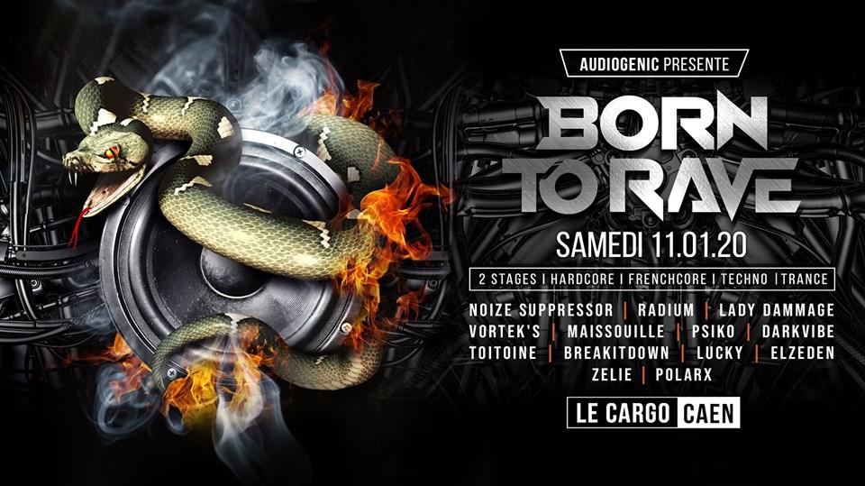 DJ CONTEST   BORN TO RAVE   LYON (18.01.2020)