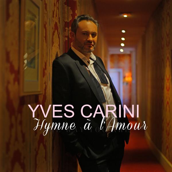 Yves Carini reprend Hymne à l'amour avec des arrangements splendides