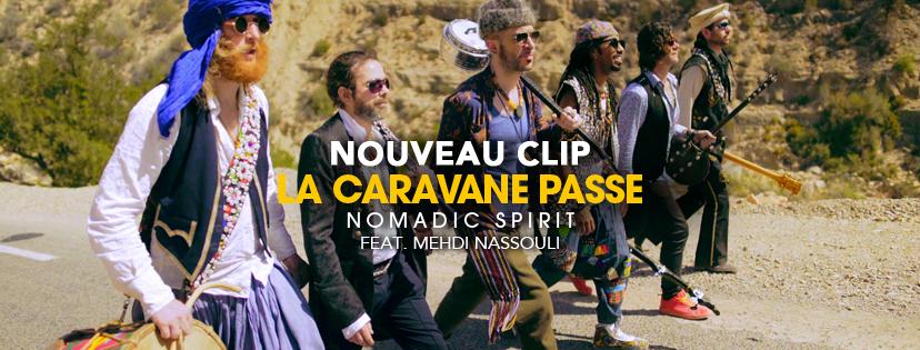 La Caravane Passe dévoile leur hymne du déconfinement : Nomadic Spirit