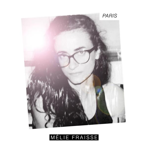 Mélie Fraisse chante sa passion pour PARIS