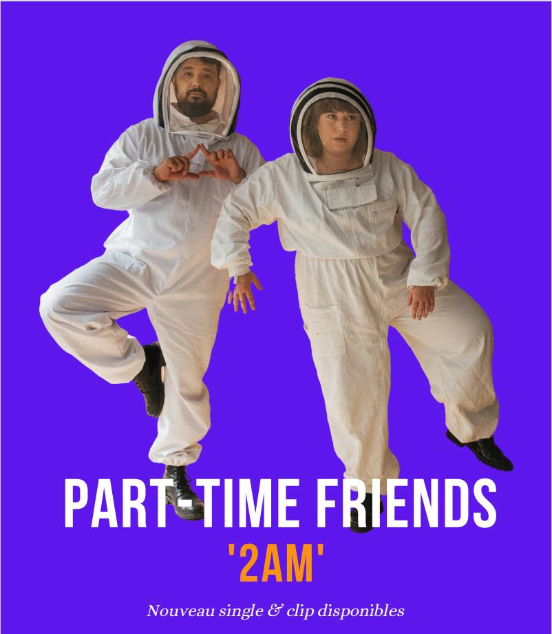 Les Part-Time Friends réveillent la pop avec 2AM