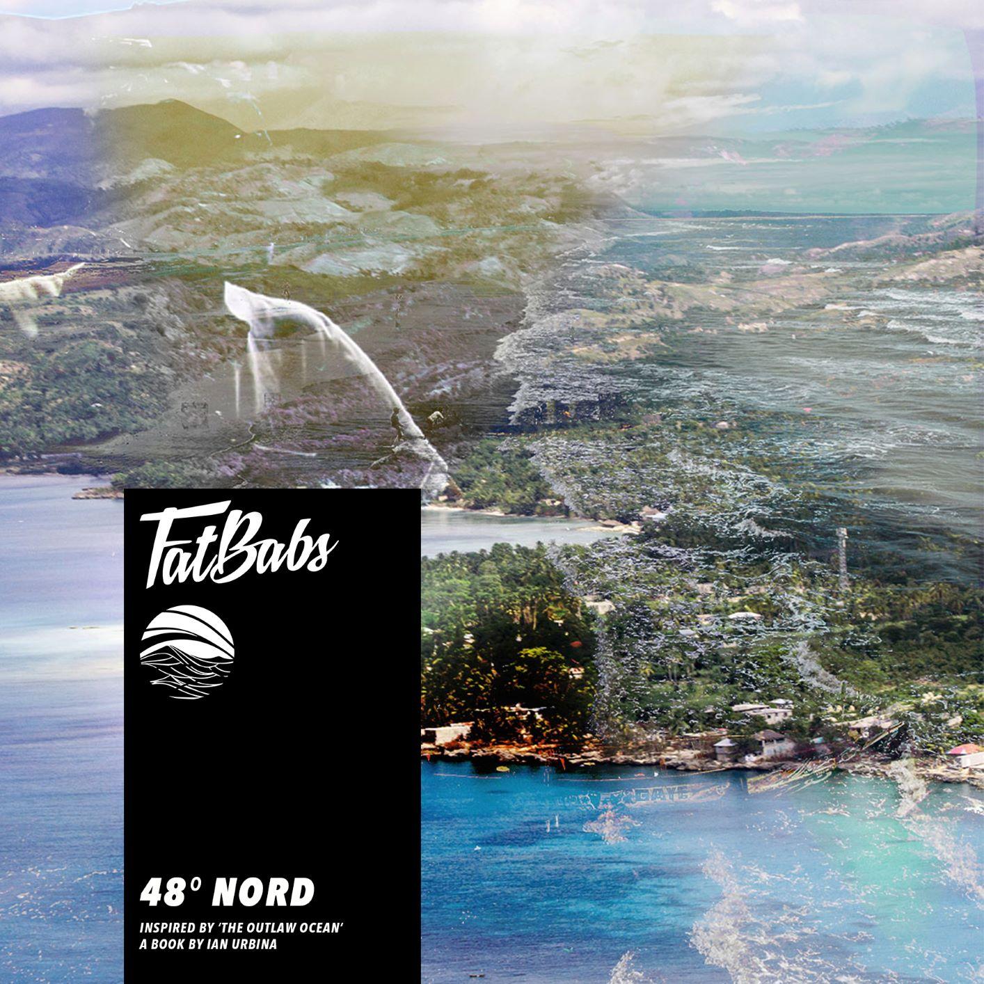 Fatbabs - Nouvel EP 48° Nord - 12 Février