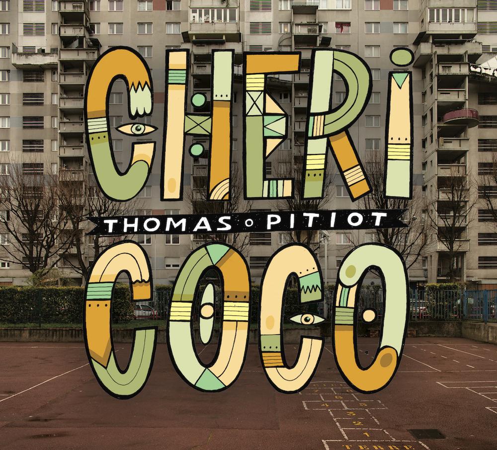 "THOMAS PITIOT ""CHERI COCO"""