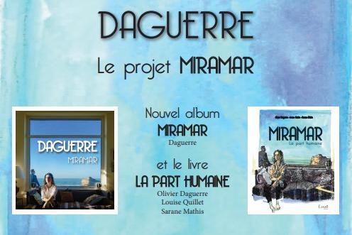 Daguerre - Projet Miramar avec Louise Quillet et Sarane Mathis
