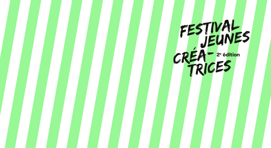 Festival Jeunes créatrices 2022