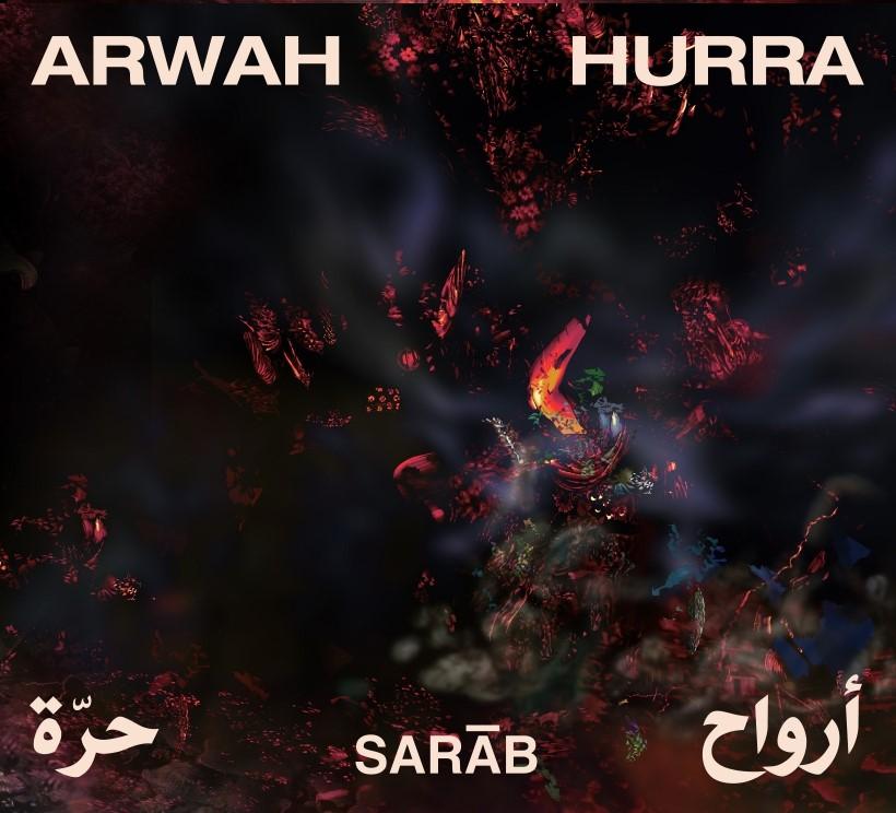 Sarāb réinvente le jazz oriental Arwāh Hurra